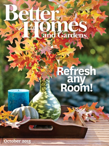 Better Homes & Gardens October 2013 Digital Edition