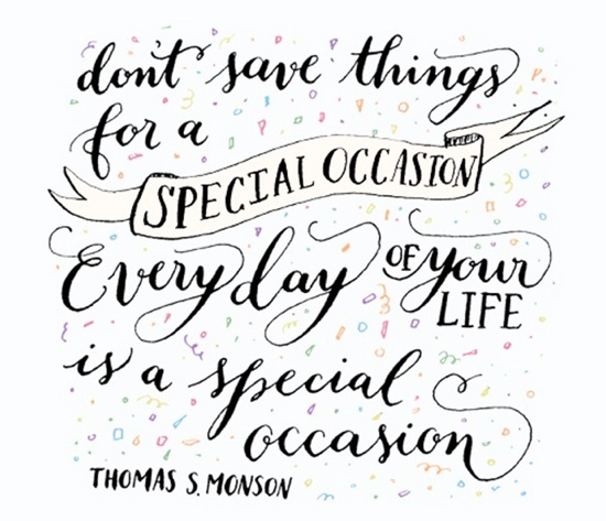 Every Day Is A Special Occasion Thomas Monson