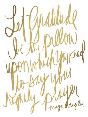 Let Gratitude Maya Angelou Quote Maidservant of Encouragement Etsy