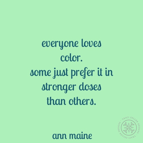 Everyone Loves Color Ann Maine