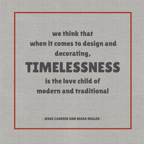 Timelessness Is the Love Child of Modern and Traditional Carrier and Company